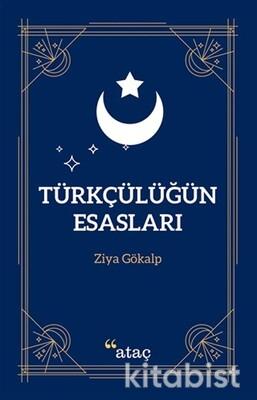Ataç Yayınları - Türkçülüğün Esasları