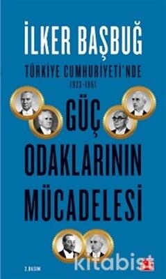 Kırmızı Kedi Yayınları - Türkiye Cumhuriyeti nde Güç Odaklarının Mücadelesi
