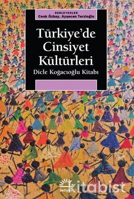 İletişim Yayınları - Türkiye de Cinsiyet Kültürleri