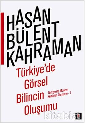 Kapı Yayınları - Türkiye de Görsel Bilincin Oluşumu