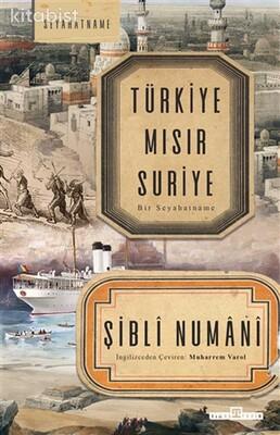 Timaş Yayınları - Türkiye Mısır Suriye - Bir Seyahatname