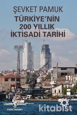 Türkiye Nin 200 Yıllık İktisadi Tarihi