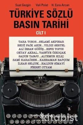 Türkiye Sözlü Basın Tarihi 1.Cilt