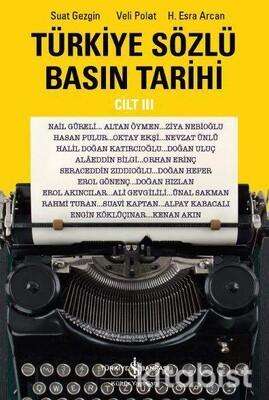 Türkiye Sözlü Basın Tarihi 3.Cilt