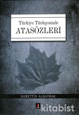 Kapı Yayınları - Türkiye Türkçesinde Atasözleri (Ciltli)