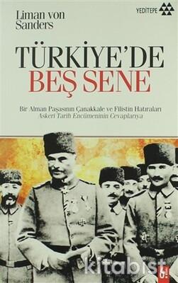 Yeditepe Yayınları - Türkiyede Beş Sene