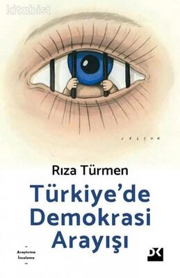 Doğan Kitap Yayınları - Türkiye'de Demokrasi Arayışı