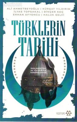 Yeditepe Yayınları - Türklerin Tarihi Başlangıçtan 20. Yüzyılın İlk Yarısına Kadar