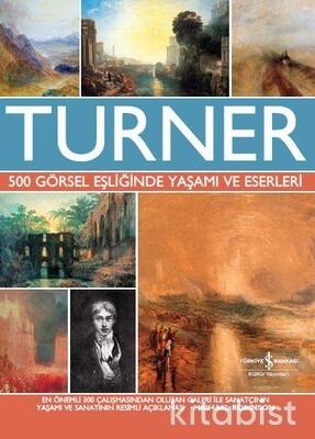 Turner-500 Görsel Eş.Yaşamı Ve Eserleri