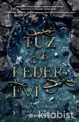 Epsilon Yayınları - Tuz ve Keder Evi