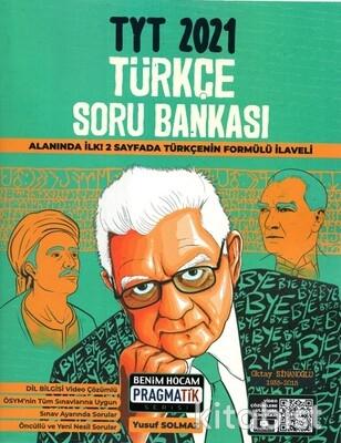 Benim Hocam Yayınları - TYT Türkçe Soru Bankası Pragmatik Serisi - 2021