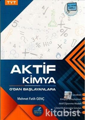 Aktif Öğrenme Yayınları - TYT Aktif Kimya 0'dan Başlayanlara
