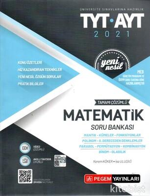 Pegem Yayınları - TYT-AYT 2021 Yeni Nesil Matematik Soru Bankası