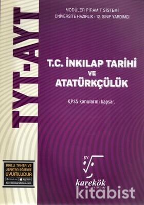Karekök Yayınları - TYT-AYT İnkılap Tarihi ve Atatürkçülük Konu Anlatımlı