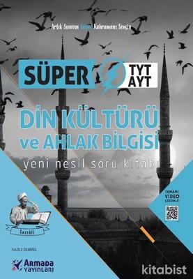 Armada Yayınları - TYT-AYT Süper Din Kültürü ve Ahlak Bilgisi Yeni Nesil Soru Kitabı
