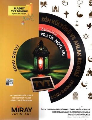 Miray Yayınları - TYT Din Kültürü ve Ahlak Bilgisi Öğretmenin Pratik Notları Soru Bankası