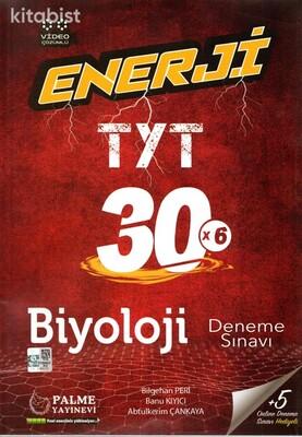 Palme Yayınları - TYT Enerji Biyoloji 30x6 Deneme Sınavı