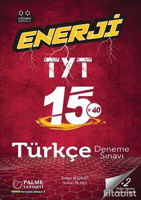 Palme Yayınları - TYT Enerji Türkçe 15X40 Türkçe Deneme Sınavı