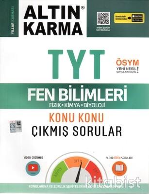 Altın Karma Yayınları - TYT Fen Bilimleri Konu Konu Çıkmış Sorular (Fizik/Kimya/Biyoloji)