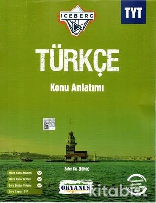 Okyanus Yayınları - TYT Iceberg Türkçe Konu Anlatımlı - 2021