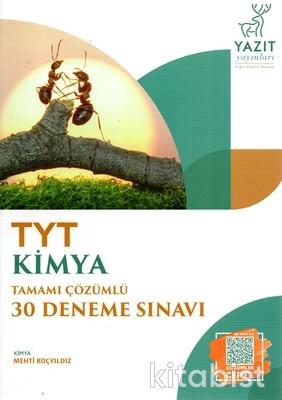 Yazıt Yayınları - TYT Kimya Tamamı Çözümlü 30'lu Deneme Sınavı