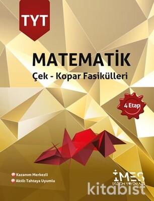 İmes Eğitim Yayınları - TYT Matematik 4.Etap Çek - Kopar Fasikülleri