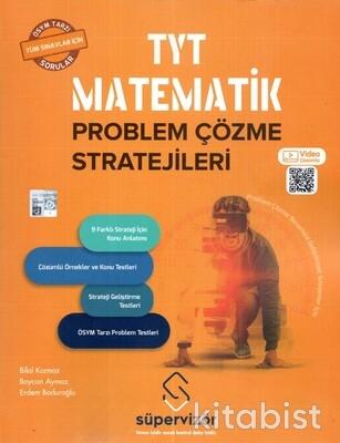 Süpervizör Yayınları - TYT Matematik Problem Çözme Stratejileri