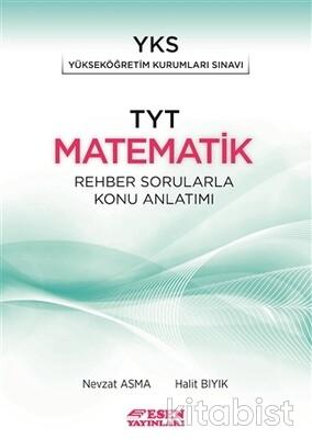 Esen Yayınları - TYT Matematik Rehber Sorularla Konu Anlatımlı