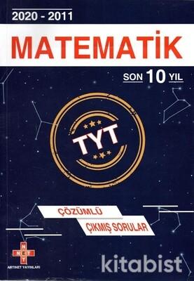 Artınet Yayınları - TYT Matematik Son 10 Yıl Çözümlü Çıkmış Sorular