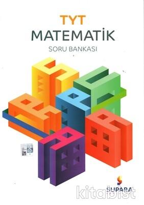 Supara Yayınları - TYT Matematik Soru Bankası