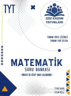 Çöz Kazan Yayınları - TYT Matematik Soru Bankası