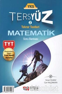 Nitelik Yayınları - TYT Matematik Tersyüz Soru Bankası