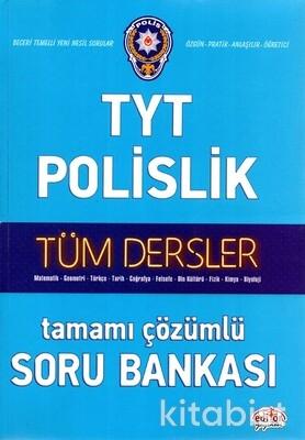 Editör Yayınları - TYT Polislik Tüm Dersler Tamamı Çözümlü Soru Bankası