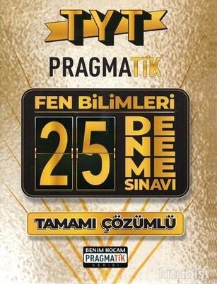Benim Hocam Yayınları - TYT Pragmatik Fen Bilimleri 25 Li Tamamı Çözümlü Deneme Sınavı