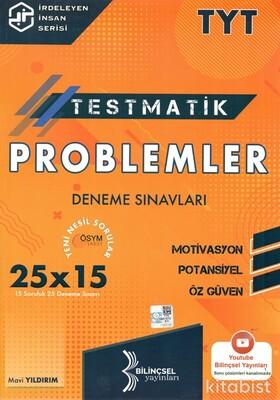 Bilinçsel Yayınları - TYT Testmatik Problemler 25x15 Deneme Sınavı