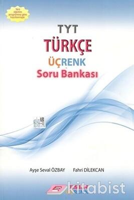 Üçrenk Yayınları - TYT Türkçe Soru Bankası
