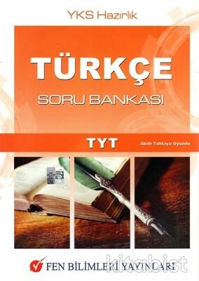 Fen Bilimleri Yayınları - TYT Türkçe Soru Bankası