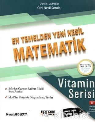 Matesis Yayıncılık - TYT/AYT/KPSS/DGS En Temelden Yeni Nesil Matematik