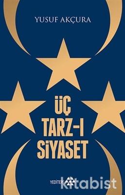 Yeditepe Yayınları - Üç Tarz-I Siyaset