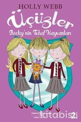 Üçüzler-Becky Nin Tuhaf Hayvanları