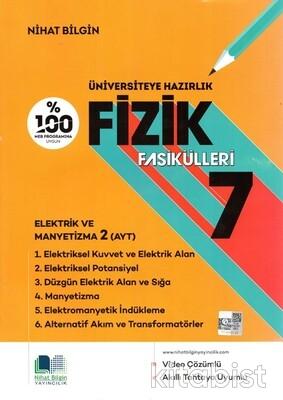 Nihat Bilgin Yayınları - Üniversiteye Hazırlık Fizik Fasikülleri-7