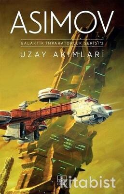 İthaki Yayınları - Uzay Akımları : Galaktik İmparatorluk Serisi 2