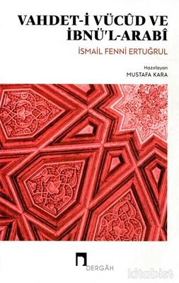 Dergah Yayınları - Vahdet-i Vücud ve İbnü'l-Arabi