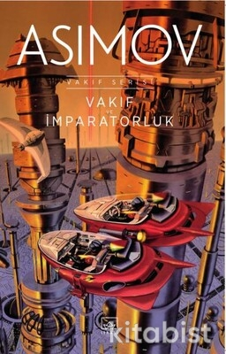 İthaki Yayınları - Vakıf Serisi 2: Vakıf ve İmparatorluk