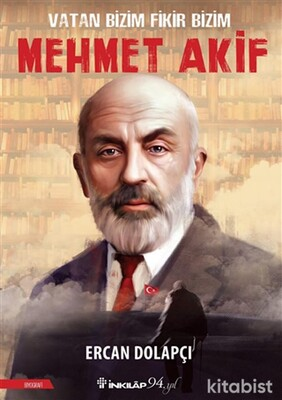 İnkılap Yayınları - Vatan Bizim Fikir Bizim Mehmet Akif