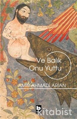 Bilgi Yayınları - Ve Balık Onu Yuttu