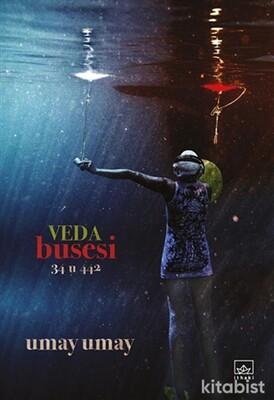İthaki Yayınları - Veda Busesi - 34 U 442