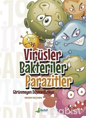 Bulut Yayınları - Virüsler,Bakteriler,Parazitler
