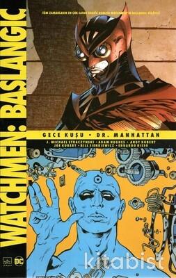 İthaki Yayınları - Whatchmen Başlangıç:Gece Kuşu Dr.Manhattan
