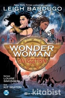 Epsilon Yayınları - Wonder Woman : Savaş Getiren